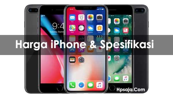 Daftar Harga HP Apple iPhone dan Spesifikasi Terbaru Januari 2019 552ece54bb