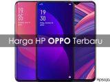 Daftar Harga Hp Oppo Terbaru dan Spesifikasi