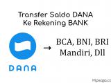 Begini cara transfer saldo DANA ke rekening BANK